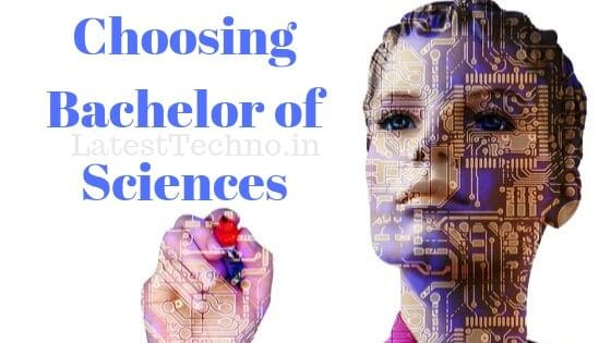 Choosing Bachelor of Sciences