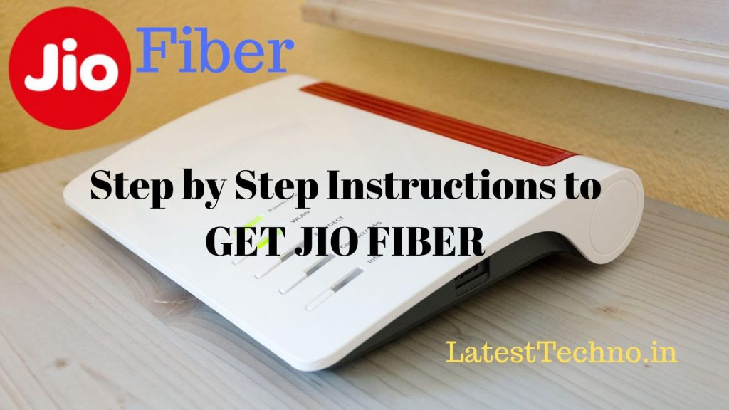 Step by step instructions to GET JIO FIBER
